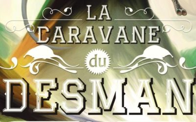 La caravane du Desman 2019!